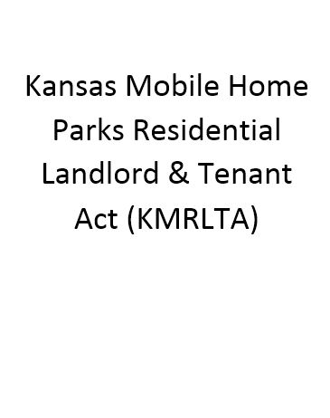 Mobile Home Parks Residential Landlord And Tenant Act Landlords